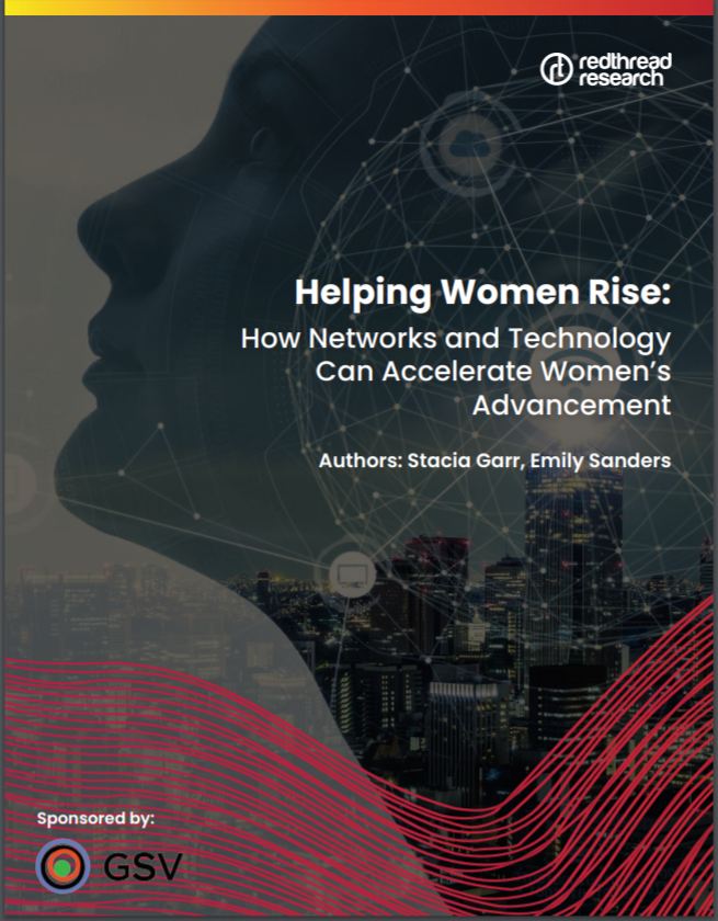 HELPING WOMEN RISE: HOW NETWORKS AND TECHNOLOGY CAN ACCELERATE WOMEN'S ADVANCEMENT cover