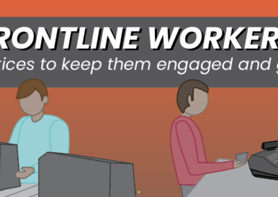 Frontline Workers: 7 Practices to Keep Them Engaged & Growing