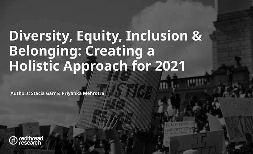 Cover page for Diversity, Equity, Inclusion & Belonging: Creating a Holistic Approach for 2021; Picture of social justice marches of summer of 2020